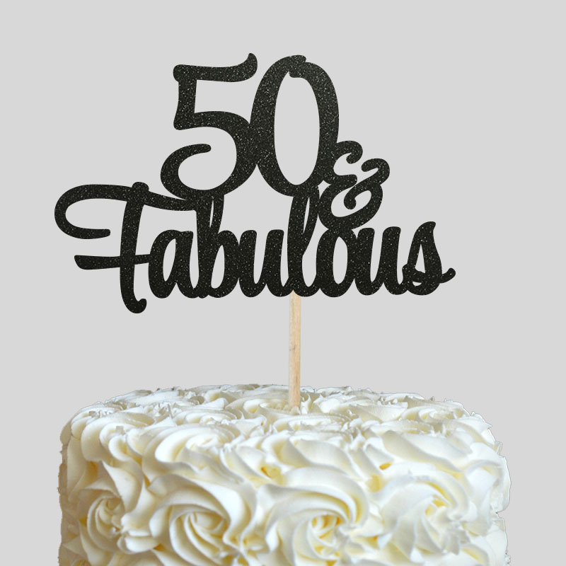 Us 3 39 15 Off 50 Fabulous Cake Topper 50th Birthday Party Decorations Many Colors Glitter Cake Picks Accessory Anniversary Decor In Cake
