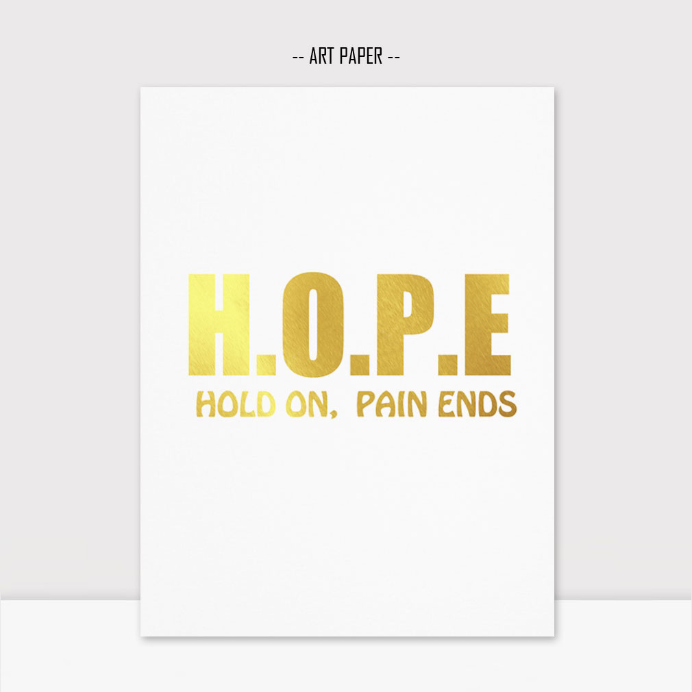 Gold Foil Print Hope Inspiration Quotes Painting Birthday Gift Best ...