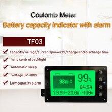 TF03 Coulomb Contador Tester Indicador de Capacidade de Poder De Lítio Lifepo4 Bateria eBike Li ion Tensão Coulõmetro 100A 50A 350A 500A