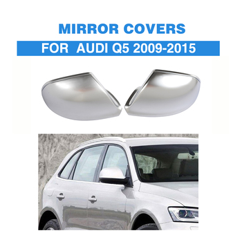 Matt Chrome Replacement Rearview Side Mirror Covers Caps Trim For Audi Q5 2009-2014 without Side Assist Rearview Mirror Caps