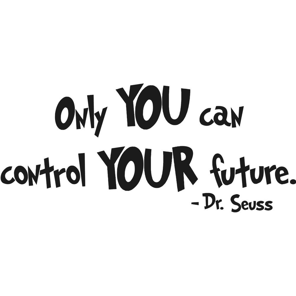 1 Pcs Dr Seuss Only You Can Control Your Future Wall Art Quote
