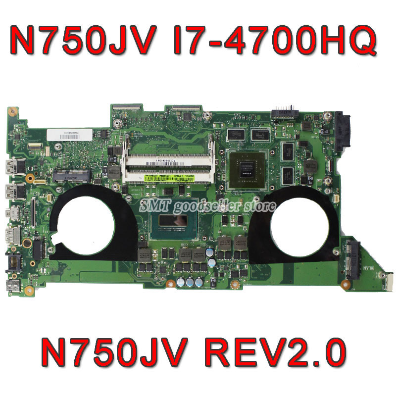 Original N750JV Motherboard For Asus N750JV rev2.0 Mainboard i7-4700HQ Processor GT 750M with 2GB ram Free shipping 100% working