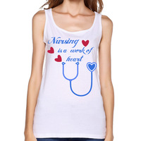 2017 Nursing Is A Work Of Heart Printed Women Tank Tops Casual Sleeveless Cute Gift Customized
