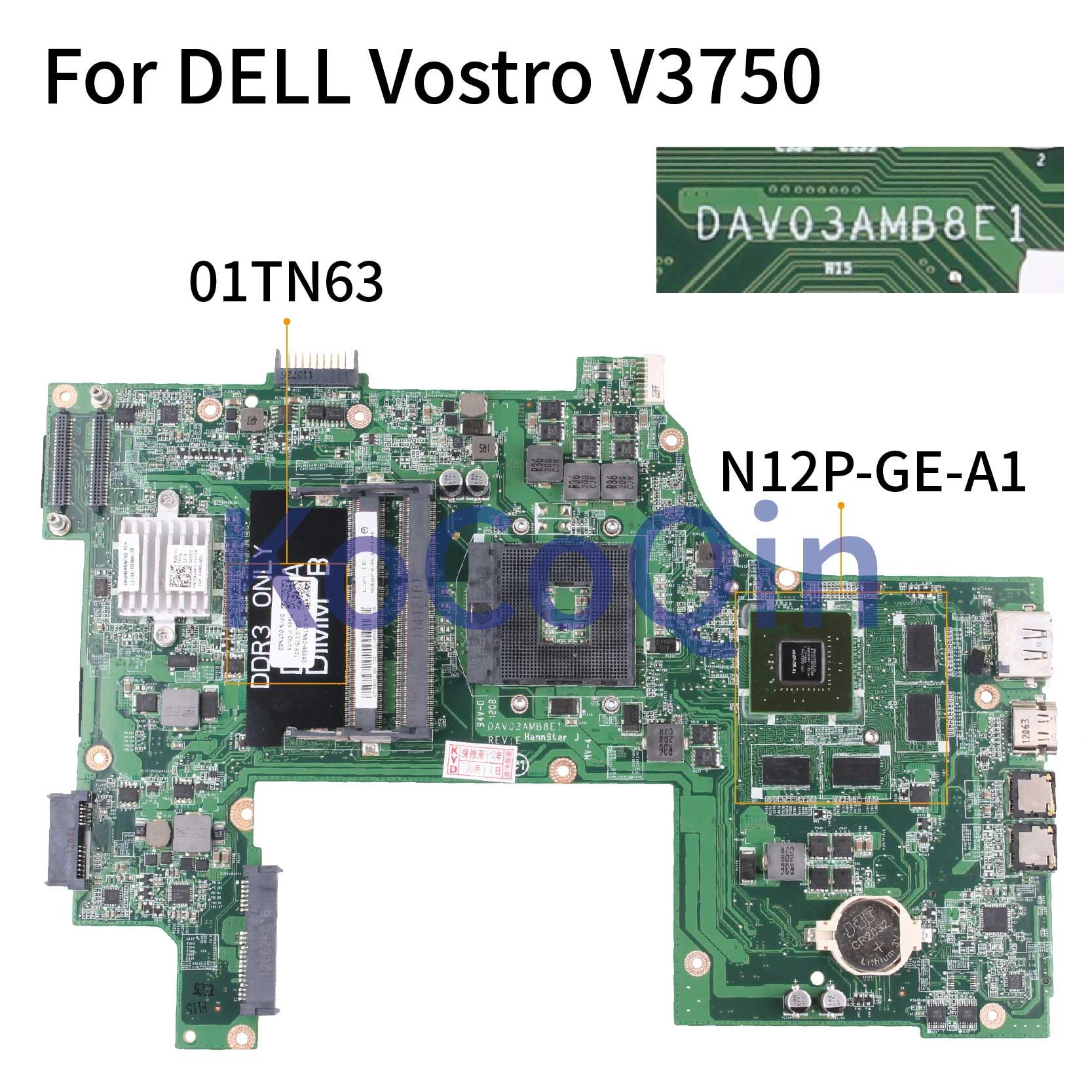 KoCoQin Laptop Motherboard For DELL Vostro 3750 V3750 Mainboard CN-01TN63 01TN63 DAV03AMB8E0 DAV03AMB8E1 HM67 N12P-GE-A1 1G