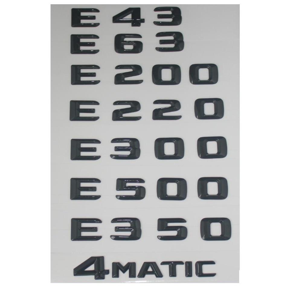 Блестящий черный значок с буквами в багажнике Эмблема для Mercedes Benz E43 E63 E55 AMG E320 E350 E300 E200 E400 E500 E250 E550 E420 4matic