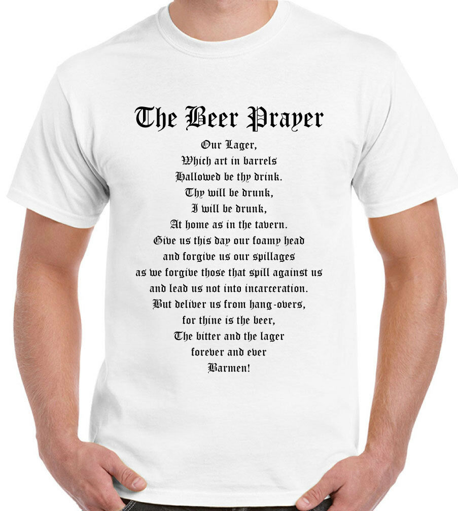 Mens Funny T-Shirt The Beer Drinkers Prayer Alcohol Rugby Lager Pub Football