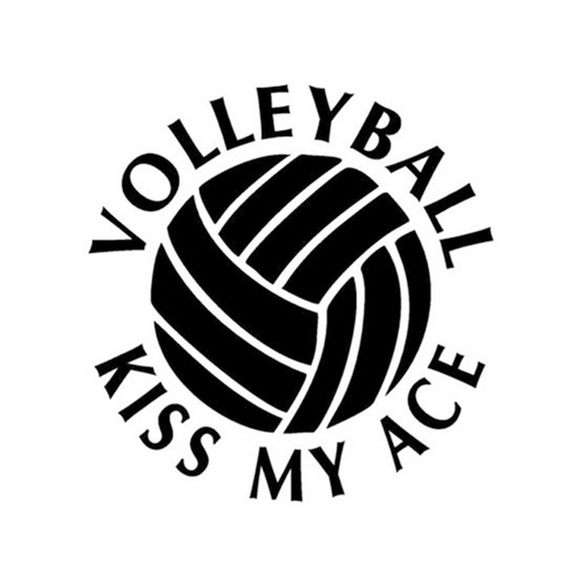 Volleyball Kiss My Ace Glass Laptop Window Wall Home Door