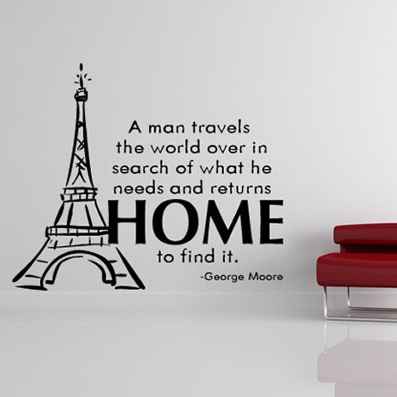 A man travels the world of what he needs eiffel tower wall stickers quotes vinyl removable home decor