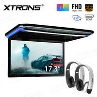 XTRONS 17.3 FHD Ultra thin 1920 * 1080P HD Digital TFT 16:9 Roof Mounted Monitor Car Roof Plarer HDMI USB SD +2 IR Headphones