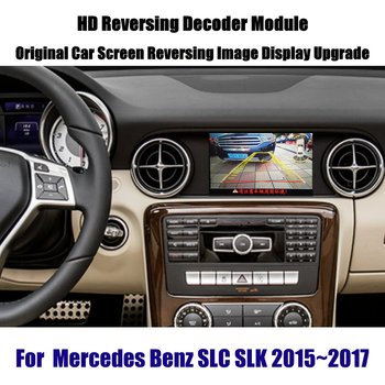 Liandlee Reverse Decoder Box Rear Parking Camera Image For Mercedes Benz SLC SLK 2015~2017 Car Screen Upgrade Display Update