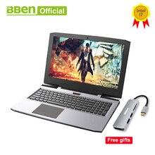 BBEN G16 Игровые ноутбуки Pro Windows10 компьютеров 15,6 «GTX1060 Intel Core i7 7700HQ DDR4 8G/16 г/32G RAM 256 г/512 г SSD, 1 ТБ/2 ТБ HDD