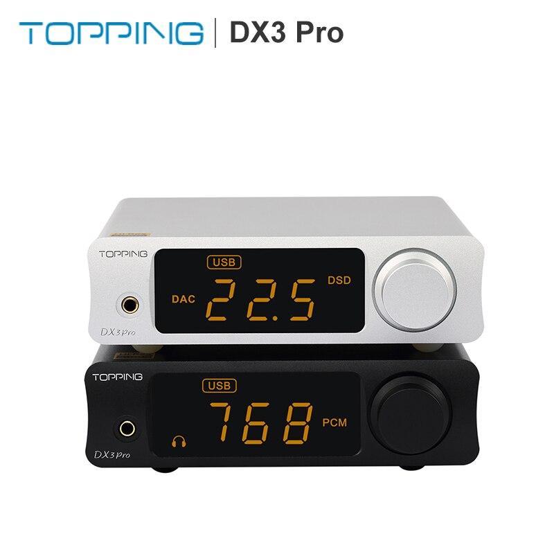 TOPPING DX3 Pro HiFi USB Bluetooth5.0 DAC Amplificatore Per Cuffie AMP AK4493 OPA1612 con DSD512 PCM 32bit/768 kHz Ottico coassiale