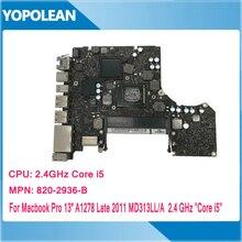 """Placa base i5 de 2,40 GHz para Macbook Pro, 13 """", A1278, MD313LL/A 820 2936 B, finales de 2011"""