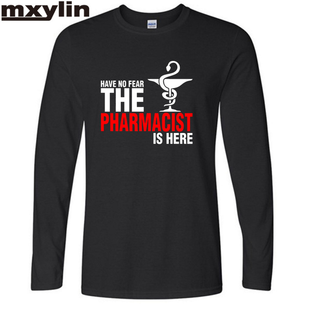 NWE  Male Have No Fear The Pharmacist Is Here T Shirt Pharmacy T-shirts LONG Sleeve Men printing T SHIRT Plus Size