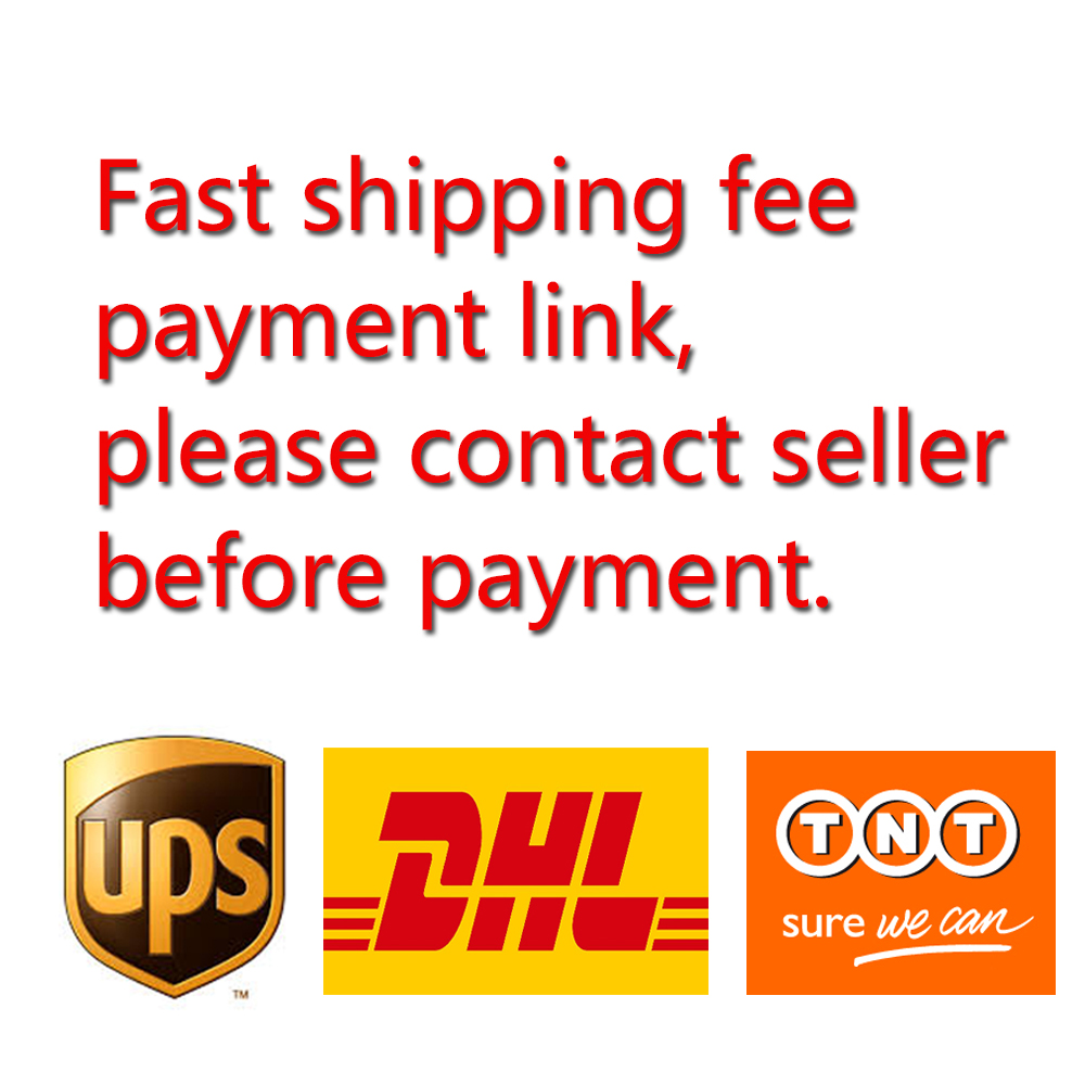 Extra Shipping Cost Payment Link for Fast Shipping DHL/UPS/TNT/Fedex Express PLS Contact Seller Before Payment