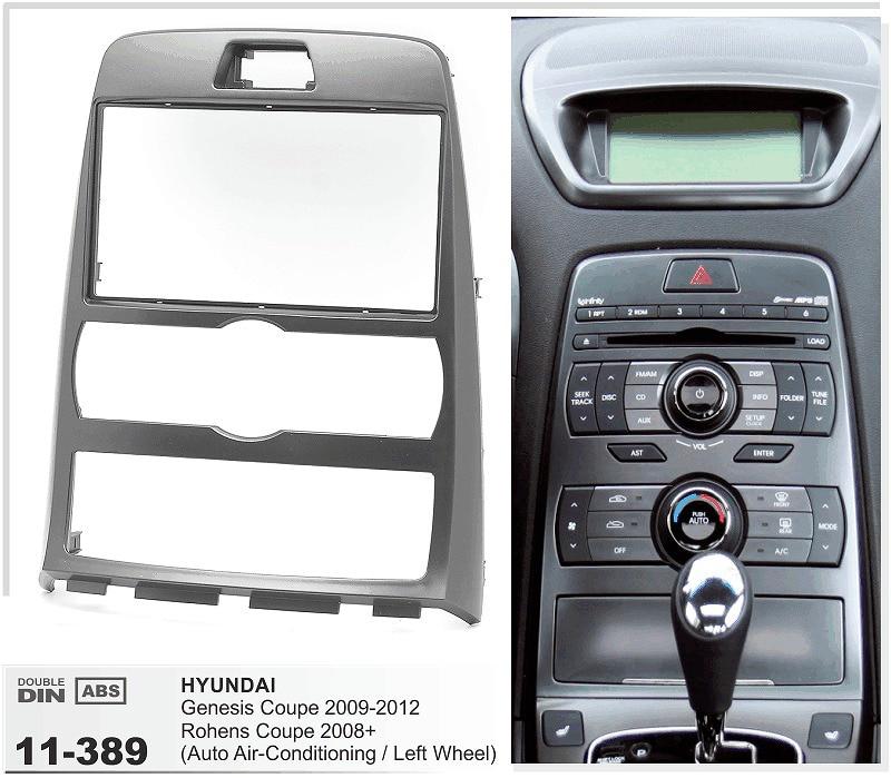 11-389 Car Audio radio Dash For HYUNDAI Genesis Coupe,Rohens Coupe (Auto Air-Conditioning) Stereo Facia Dash CD Trim Install Kit