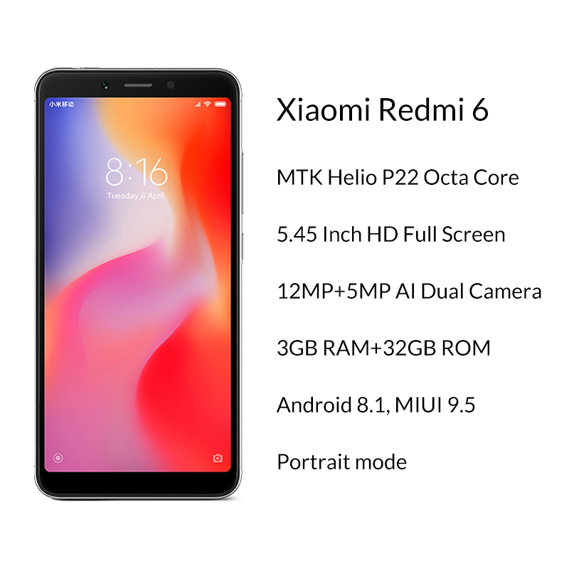 In Stock Global Version Xiaomi Redmi 6 3GB 32GB Smartphone MTK Helio P22 Octa Core 5.45 1
