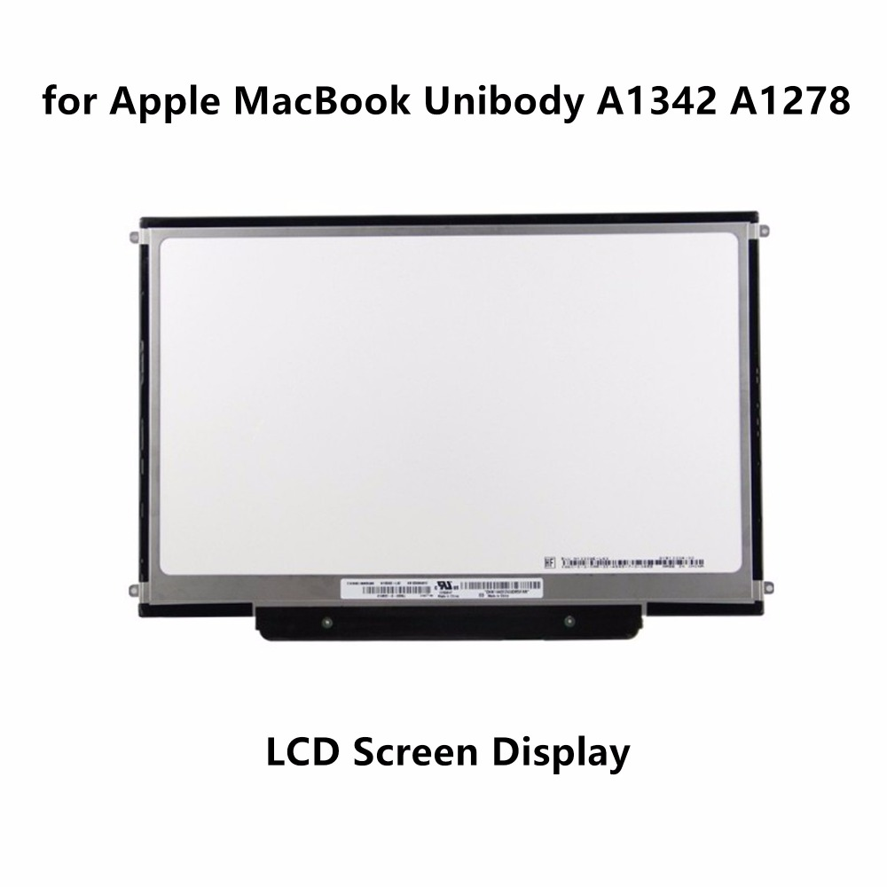 Laptop LCD Screen Display Panel for Apple MacBook Unibody A1342 A1278 LTN133AT09 LP133WX3-A5 A6 B133EW04 B133EW07 N133IGE-L41 original a1706 a1708 lcd back cover for macbook pro13 2016 a1706 a1708 laptop replacement