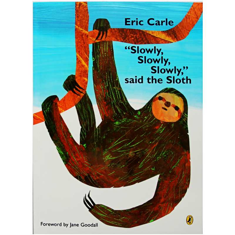 Slowly,Slowly,Slowly,Said The Sloth By Eric Carle Educational English Picture Book Learning Card Story Book For Kids Child Gifts
