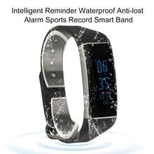 Браслет Интеллектуальный напоминание Водонепроницаемый анти-потерянный сигнал тревоги спортивный рекорд Smart Band смарт-браслеты для мобильного телефона