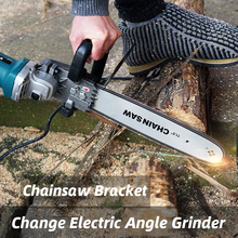 Chainsaw Bracket Parts Changed Angle Grinder Into Chain Saw 11.5 Inch 29cm Wood Cutting Electric Saw Transfer Remaker Power Tool
