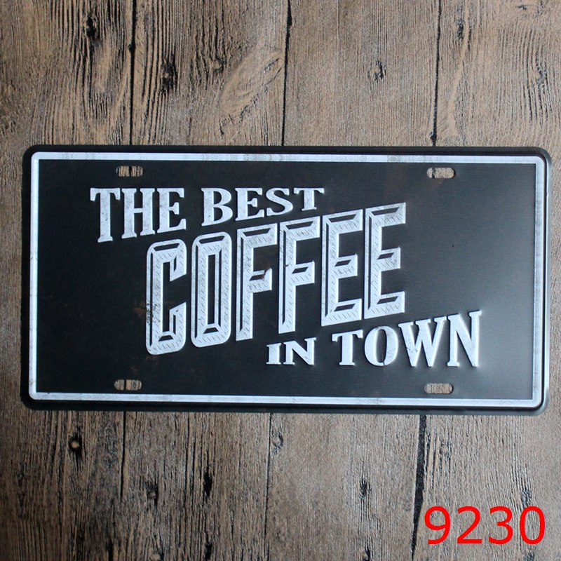 LOSICOE Vintage license plate THE BEST COFEE IN TOWN Metal signs home decor Office Restaurant Bar Metal Painting art 15x30 CM
