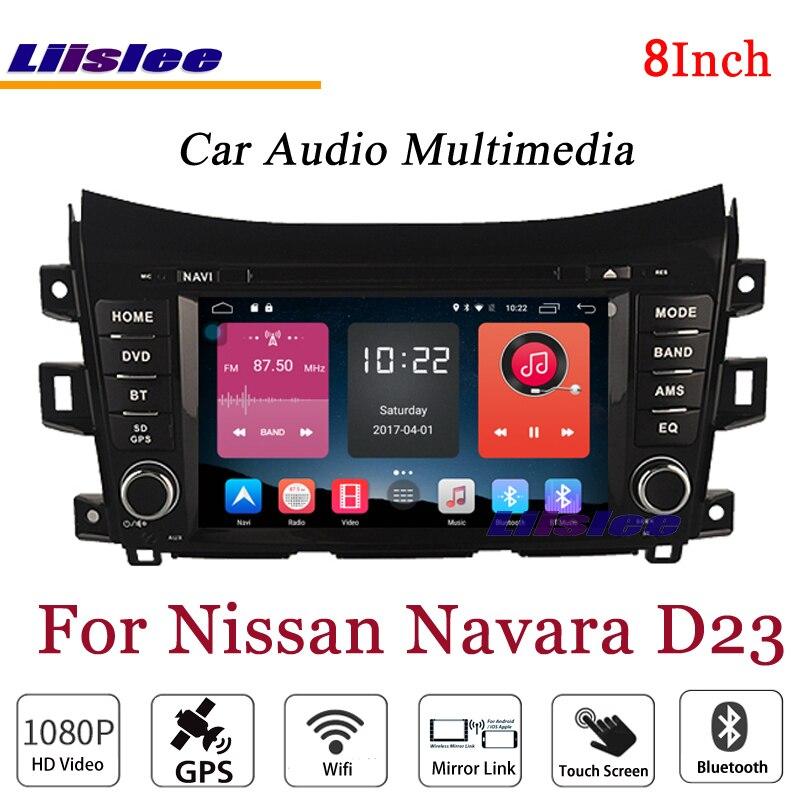 Liislee для Nissan Navara D23 стерео Android Радио BT dvd-плеер gps навигационная карта 1080 P HD Экран Системы оригинальный NAV Дизайн