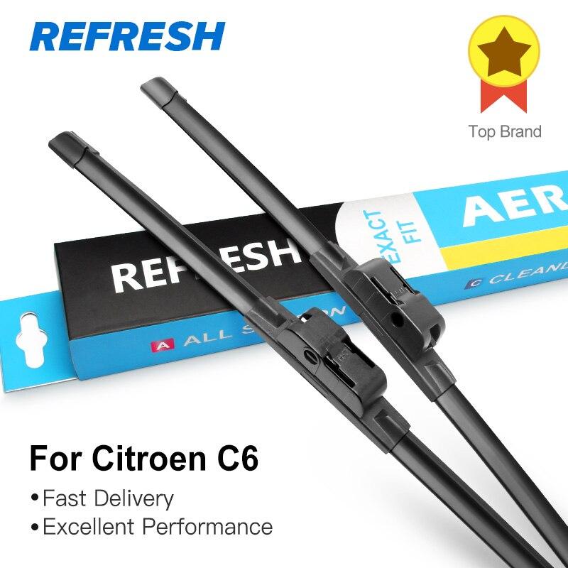 REFRESH Щетки стеклоочистителя для Citroen C6 Пригонка боковых штифтов 2005 2006 2007 2008 2009 2010 2011 2012 2013