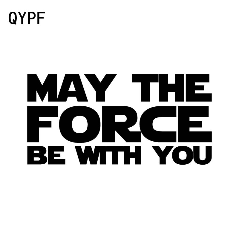 QYPF 17CM*8.3CM Creative MAY THE FORCE BE WITH YOU Vinyl Car Sticker Decal Black Silver Graphical C15-1917