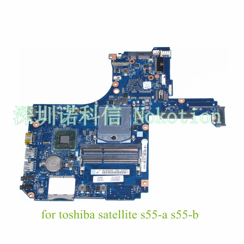 NOKOTION H000053130 For Toshiba Satellite S55 motherboard SLJ8E HD4000 DDR3 h000053130 for toshiba satellite s50 s55 s50 a s55 a series motherboard all functions 100% fully tested
