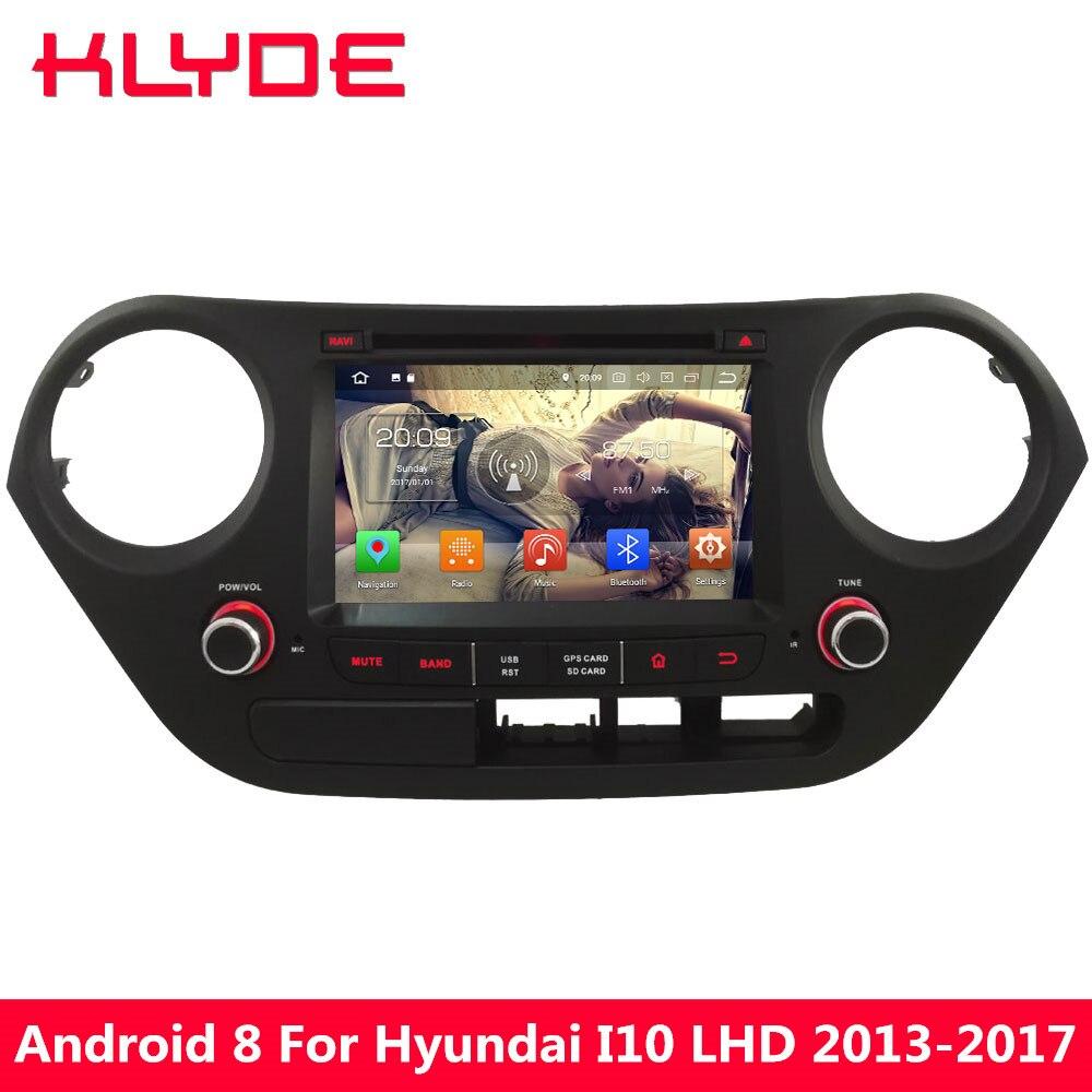 KLYDE Octa Core PX5 4 gb RAM 32 gb ROM Android 8.0 7.1 6 Voiture DVD Lecteur Multimédia Radio Pour hyundai I10 Gauche Main Plongeur 2013-2017
