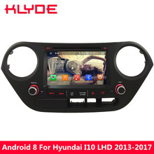 KLYDE Octa Core PX5 4GB RAM 32GB ROM Android 8.0 7.1 6 Car DVD Multimedia Player Radio For Hyundai I10 Left Hand Diver 2013-2017
