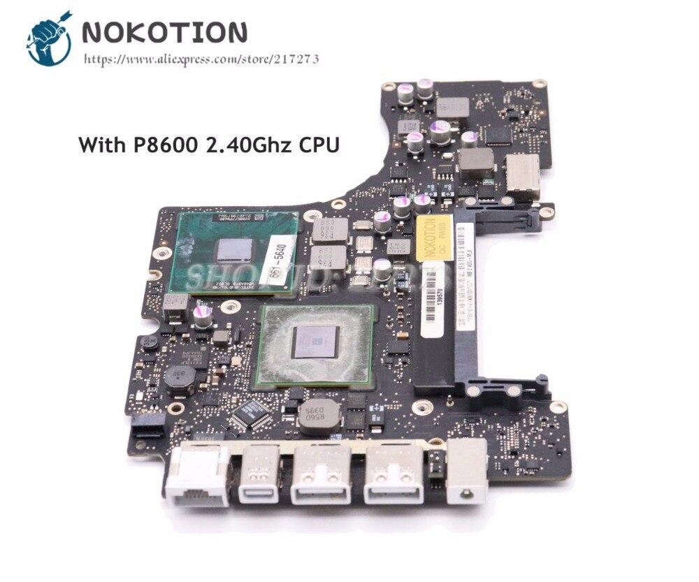 NOKOTION pour MacBook pro A1342 ordinateur portable carte mère 820-2877-B MCP89MZ-A3 carte mère 2009 an P8600 2.40 Ghz CPU DDR3