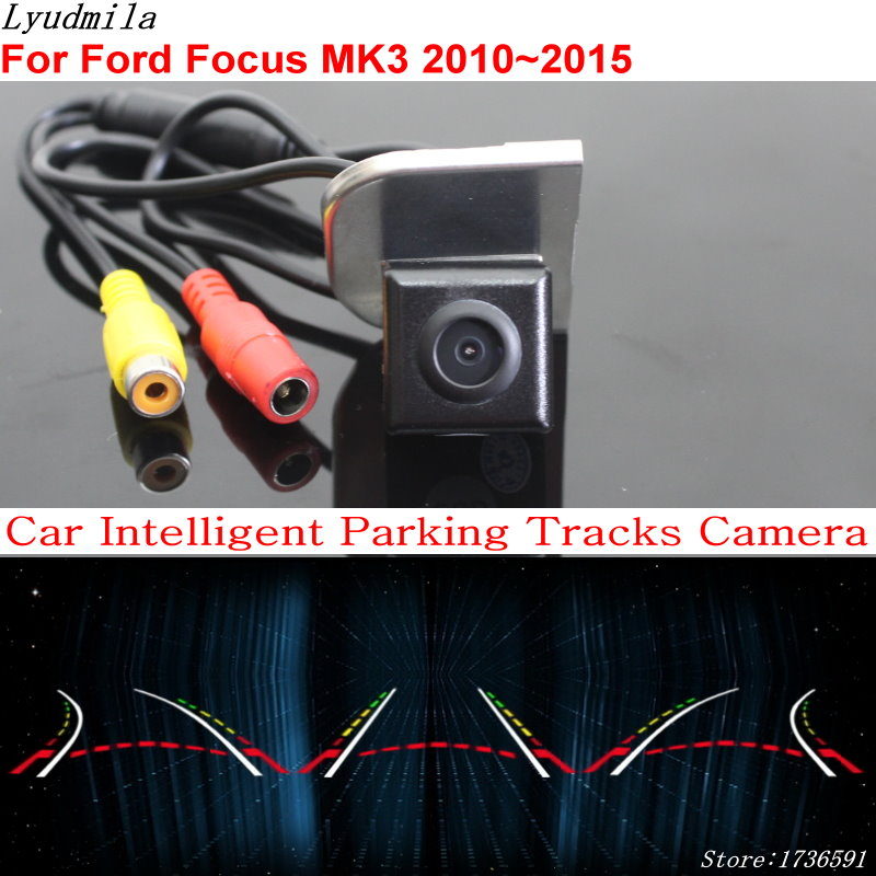 Lyudmila Car Intelligent Parking Tracks Camera FOR Ford Focus MK3 2010~2015 Car Back up Reverse Rear View Camera for dacia duster 2010 2014 car intelligent parking tracks camera hd back up reverse camera rear view camera