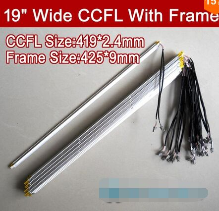 2PCS 19'' Inch Wide Dual Lamps CCFL With Frame,LCD Lamp Backlight With Housing,CCFL With Cover,CCFL:419mmx2.4mm,FRAME:425mmx9mm