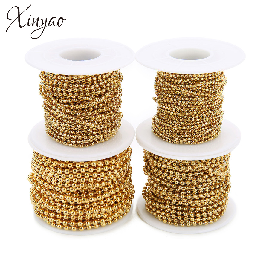 Xinyao 10Yard/Roll 1.5mm 2mm 2.4mm 3mm Stainless Steel Ball Beads Chain Necklace Gold Color Bulk Chain Diy Jewelry Making F7355