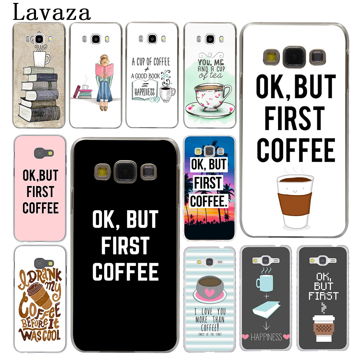 Lavaza Ok But First Coffee book Postcard Hard Case for Samsung Galaxy J7 J1 J2 J3 J5 2015 2016 2017 Prime Pro Ace 2018 Cover