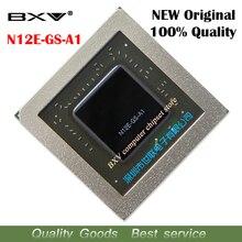 N12E GS A1 N12E GS A1 100% Nguyên Bản Mới BGA Chipset Miễn Phí Vận Chuyển Với Đầy Đủ Theo Dõi Tin Nhắn
