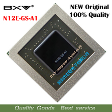 N12E GS A1 N12E Gs A1 100% Originele Nieuwe Bga Chipset Gratis Verzending Met Volledige Tracking Bericht