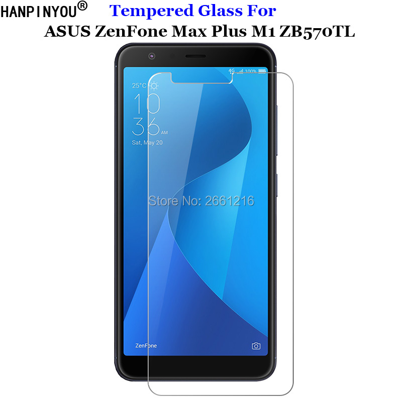 For ASUS ZenFone Max Plus M1 ZB570TL Tempered Glass 9H 2.5D Premium Screen Protector Film For ASUS ZenFone Max  (M1) X018D 5.7