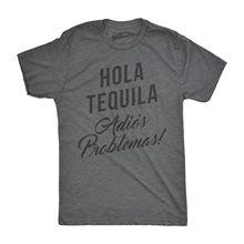 Mens Hola Tequila Adios Problemas Funny Shirts Hilarious Vintage Novelty T shirt Harajuku  Fashion Classic Unique free shipping