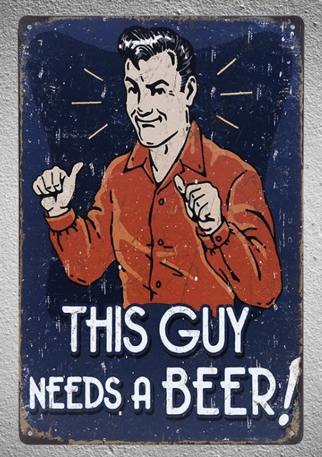 1pc This guy need beer bar ice cold Tin Plate Sign wall plaques man cave Decoration Dropshipping metal Poster