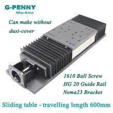 Высокая точность! Раздвижной стол путешествия длина 600 мм китайский HG20 Линейный Направляющая Линейная движения ШВП 1610 для ZAxis
