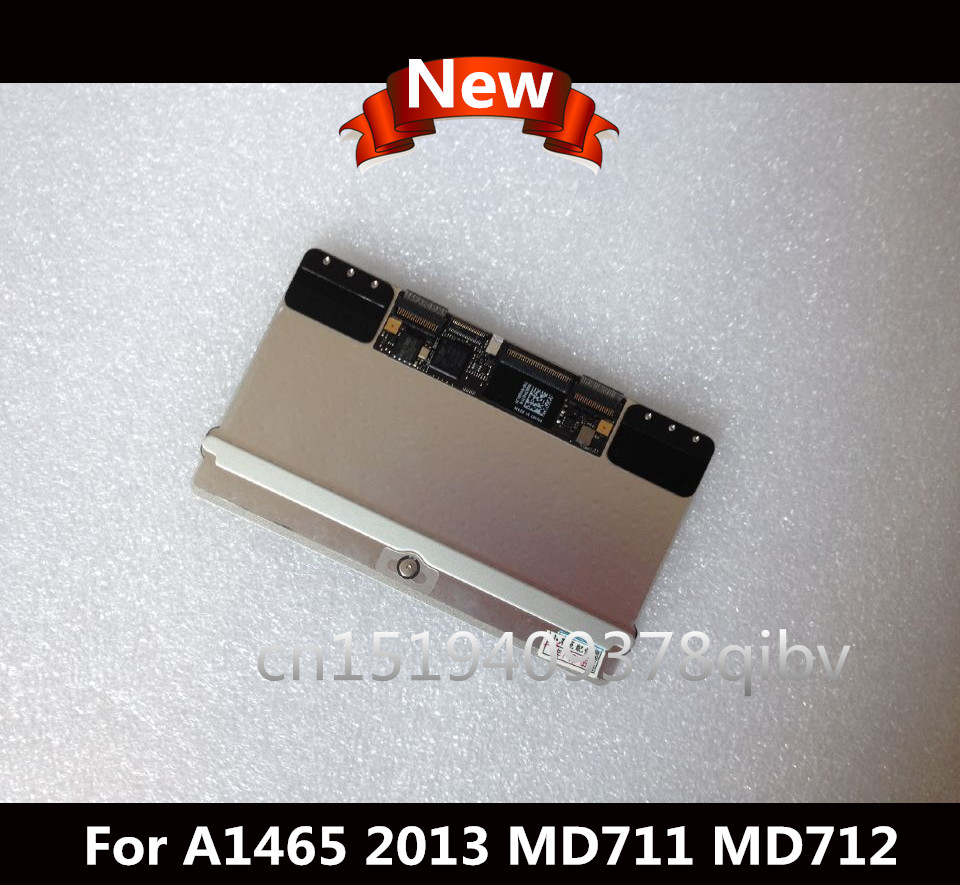 NEW For MacBook Air 11 A1465 MD711 MD712 Touchpad / Trackpad  without cable 2013-2015 NEW For MacBook Air 11 A1465 MD711 MD712 Touchpad / Trackpad  without cable 2013-2015