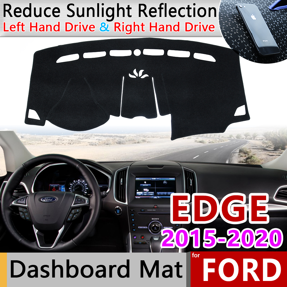 For Ford EDGE 2015 2016 2017 2018 2019 2020 Endura Anti-Slip Mat Dashboard Pad Sunshade Dashmat Protect Anti-UV Dash Accessories