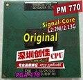 Бесплатная Доставка ноутбука ПРОЦЕССОР Pentium M 770 ПРОЦЕССОР 2 М Кэш/2.13 ГГц/533/Dual-Core Socket 479 Ноутбук процессор PM770 поддержка 915