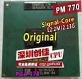 Free Shipping CPU laptop Pentium M 770 CPU 2M Cache/2.13GHz/533/Dual-Core Socket 479Laptop processor PM770 support 915