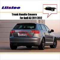 Liislee Car Rear View Camera For Audi A3 2011 2012 / Reverse Camera / HD CCD RCA NTST PAL / Trunk Handle OEM