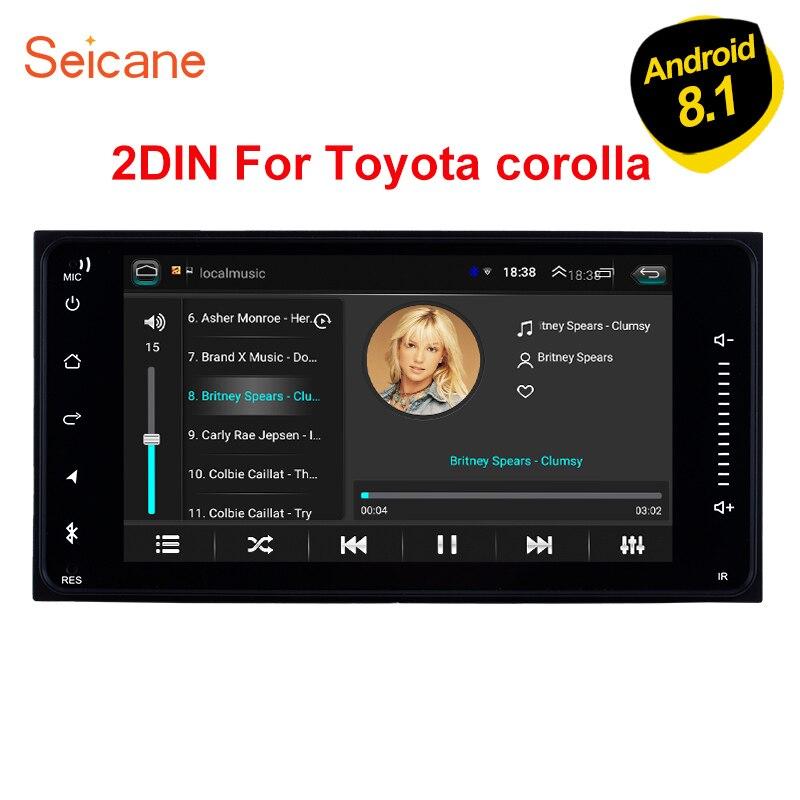 Seicane Android 8.1 2DIN universel 200*100mm lecteur d'unité de voiture pour TOYOTA COROLLA Camry Land Cruiser HILUX GPS Navigation Radio