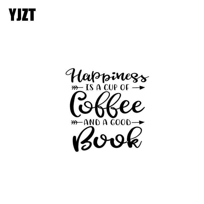 Confident Yjzt 15.7cm*15.7cm Happiness Is A Cup Of Coffee And A Good Book Arrows Car Sticker Vinyl Decal Black Silver C10-02152 Exquisite Traditional Embroidery Art Car Stickers